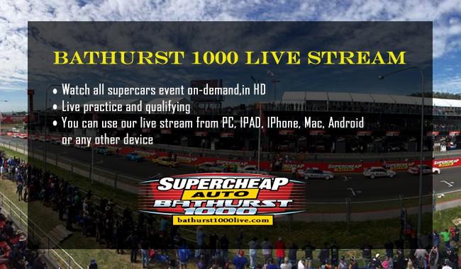 Bathurst 1000 Live Stream
